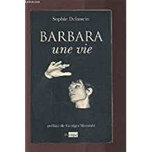 Barbara, une vie