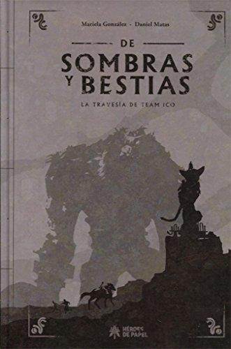 De sombras y bestias: La