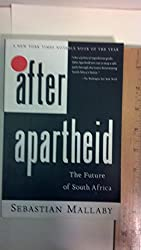 After Apartheid: The Future of South Africa