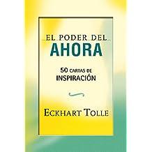 El Poder Del Ahora / The Power Of Now: 50 Cartas De Inspiracion