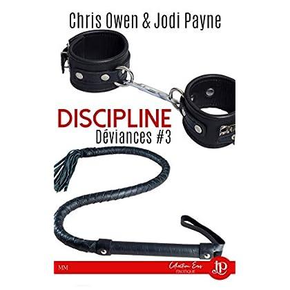 Discipline: Déviances #3