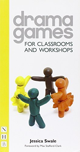 Drama Games for Classrooms and Workshops by Jessica Swale (2009-02-19)