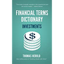 Financial Terms Dictionary - Investment Terminology Explained (English Edition)