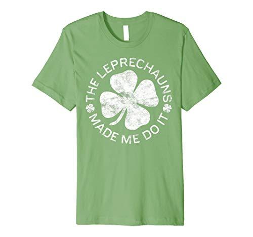 The Leprechauns Made me Do it T-Shirt Saint -
