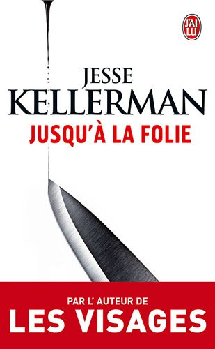 Jusqua'a la folie par Jesse Kellerman