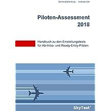 SkyTest® Piloten-Assessment 2018: Handbuch zu den Einstellungstests für Ab-Initio- und Ready-Entry-Piloten