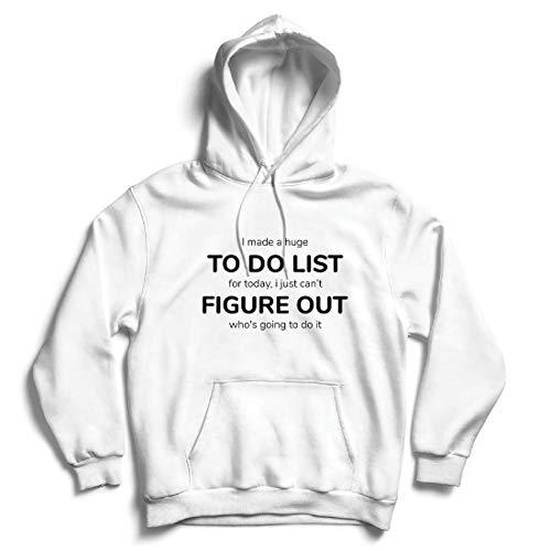 lepni.me Kapuzenpullover Hergestellt EIN to-Do-Liste Lustiges Geschenk mit Sprüchen (X-Large Weiß Mehrfarben)