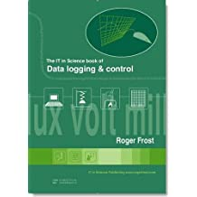 The IT in Science Book of Datalogging and Control