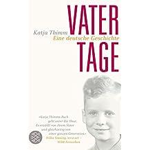 Vatertage: Eine deutsche Geschichte