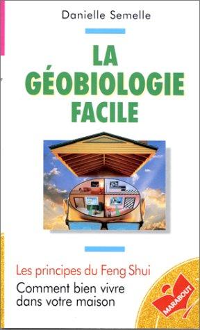 La géobiologie facile par Danielle Semelle