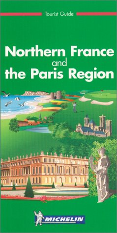 Northern France and the Paris Region (en anglais) par Guide Vert