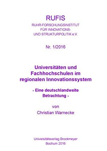 Universitäten und Fachhochschulen im regionalen Innovationssystem: Eine deutschlandweite Betrachtung (RUFIS) (RUFIS/RUHR-FORSCHUNGSINSTITUT für STRUKTURPOLITIK e.V. STRUKTURPOLITIK e.V.)