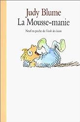 La Mousse-manie