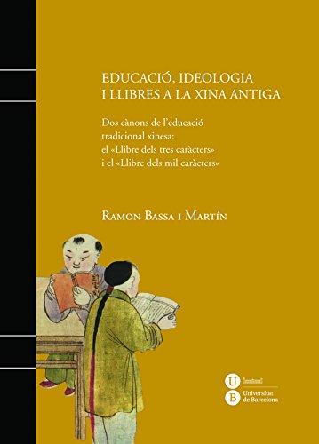 Educació, ideologia i llibres a la Xina antiga (eBook) (Catalan ...