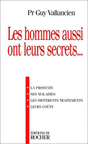 les-hommes-aussi-ont-leurs-secrets-la-prostate-ses-maladies-les-differents-traitements-leurs-couts-e