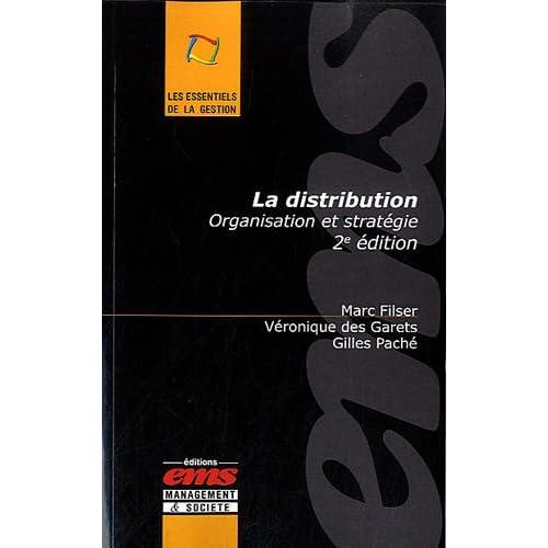 La distribution: Organisation et stratégie.