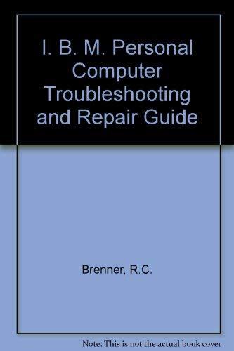 IBM PC Troubleshooting & Repair Guide gebraucht kaufen  Wird an jeden Ort in Deutschland
