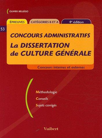 La dissertation de culture générale : Concours administratifs catégories B et A