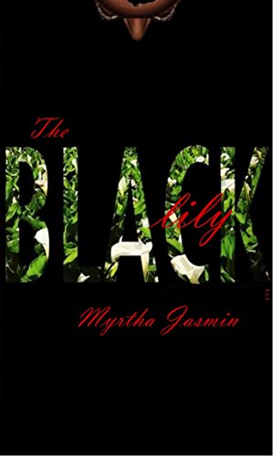 The Black Lily: The Frame (English Edition)