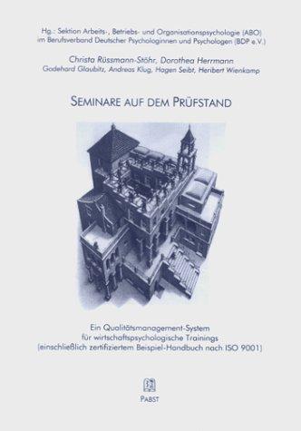 Seminare auf dem Prüfstand. Sektion Arbeits-, Betriebs- und Organisationspsychologie (ABO) im Berufsverband Deutscher Psychologinnen und Psychologen (BDP e.V.)