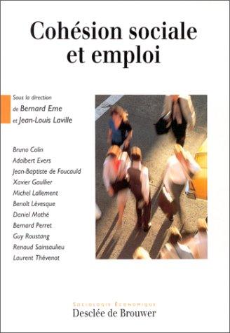 Cohésion sociale et emploi par Bernard Eme, Jean-Louis Laville