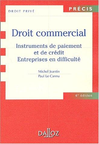 Instruments de paiement et de crédit : Entreprises en difficulté