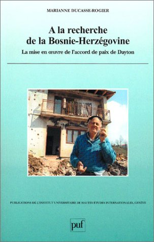 A la recherche de la Bosnie-Herzgovine