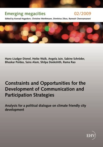 Constraints and Opportunities for the Development of Communication and Participation Strategies: Analysis for a political dialogue on climate friendly city development
