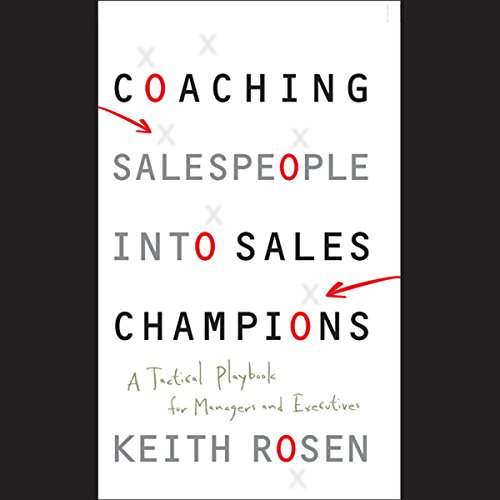 Coaching Salespeople into Sales Champions  Audiolibri