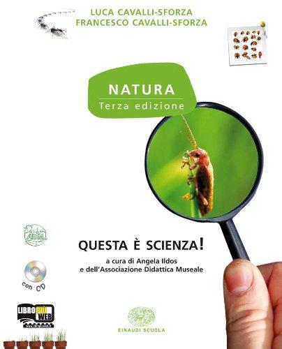 Natura. Con questa  scienza. Per la Scuola media. Con CD-ROM: 1