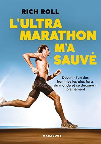 L'Ultra marathon m'a sauvé (Poche-Vie quotidienne) par Rich Roll