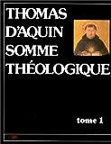Thomas d'Aquin : Somme théologique, tome 1