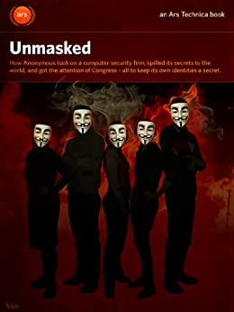 Unmasked (English Edition) von [Bright, Peter, Anderson, Nate, Cheng, Jacqui]