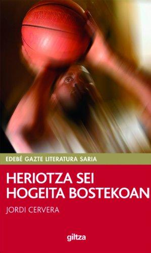 Heriotza sei hogeita bostekoan (MUERTE A SEIS VEINTICINCO): PREMIO EDEBÉ TALDEA (PERISKOPIOA)