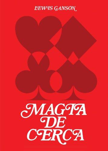 Magia De Cerca Vol. 1