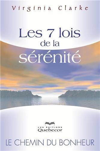 Les 7 lois de la sérénité