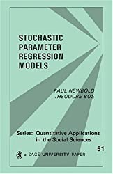 Stochastic Parameter Regression Models (Quantitative Applications in the Social Sciences)