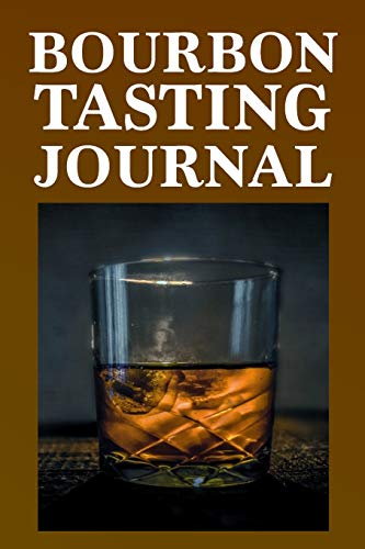 BOURBON TASTING JOURNAL: WHISKEY TASTING LOGBOOK, RATING, FLAVOUR WHEEL & COLOUR SLIDER TO WRITE ON - WHISKY CONNOISSEUR HANDBOOK - PERFECT GIFT & ... COLOUR METER, PRICE & BOURBON TASTE WHEEL