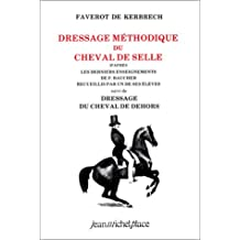Dressage méthodique du cheval de selle