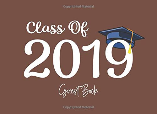 Class of 2019 Guest Book: Graduation Party Guestbook for Guests to Leave Messages - Chocolate Brown (Grad Memory Keepsake - Solid Colors, Band 3)