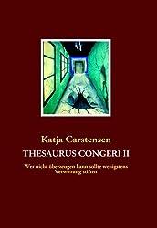 Thesaurus Congeri II: Wer nicht überzeugen kann sollte wenigstens Verwirrung stiften