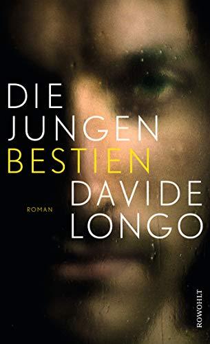 Davide Longo: »Die jungen Bestien« auf Bücher Rezensionen