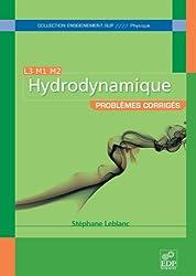 Hydrodynamique - Problèmes corrigés L3 M1 M2