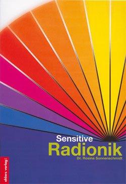 Sensitive Radionik: Analyse und Balancierung morphogenetischer Datenfelder