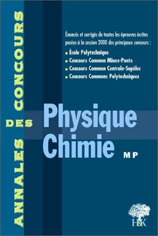 Physique et chimie MP. Session 2000