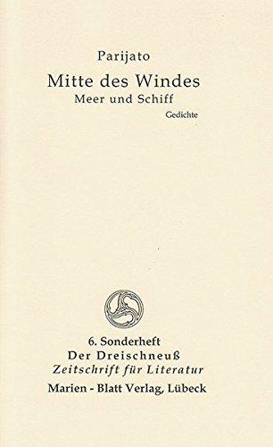 Mitte des Windes - Meer und Schiff: Zeitschrift für Literatur - Der Dreischneuß - 6. Sonderheft -
