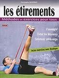 Les étirements - Méthodes et exercices pour tous