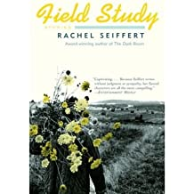 [ FIELD STUDY (VINTAGE INTERNATIONAL (PAPERBACK)) ] BY Seiffert, Rachel ( Author ) Jul - 2005 [ Paperback ]