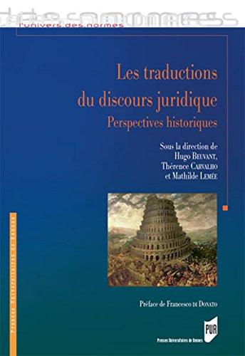 Les traductions du discours juridique: Perspectives historiques