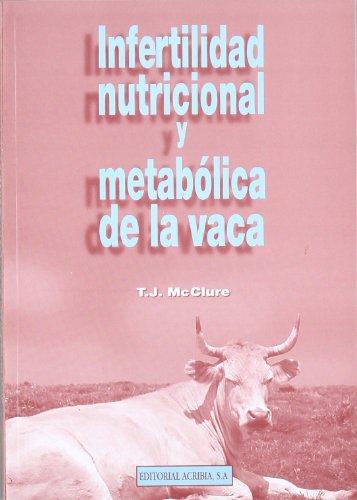 Descargar Libro Infertilidad nutricional y metabólica de la vaca de T. J. McClure